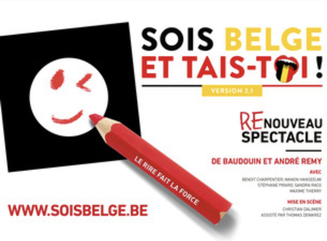 Cartel del espectáculo Soi-Belge et Tais-Toi